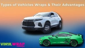 Types of Vehicles Wraps and Their Advantages – Branding Centres
